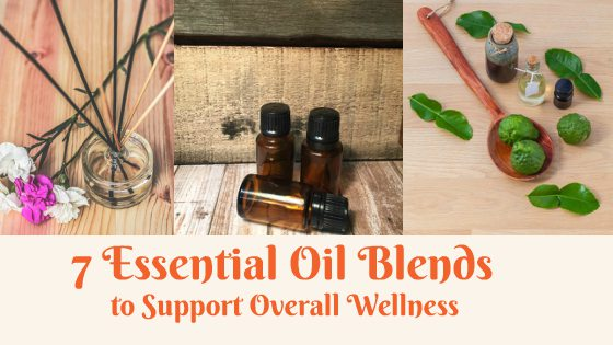 7 Best Essential Oil Blends to support overall wellness